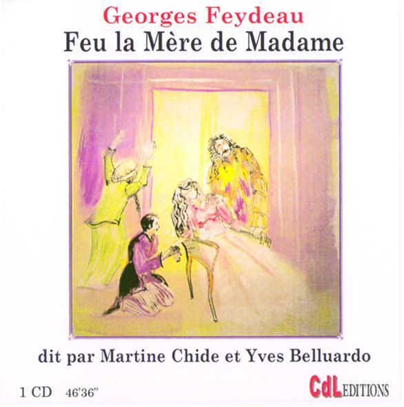 Feu la Mére de Madame