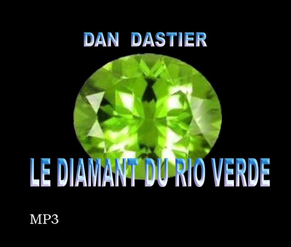 Le diamant du rio Verde - MP3