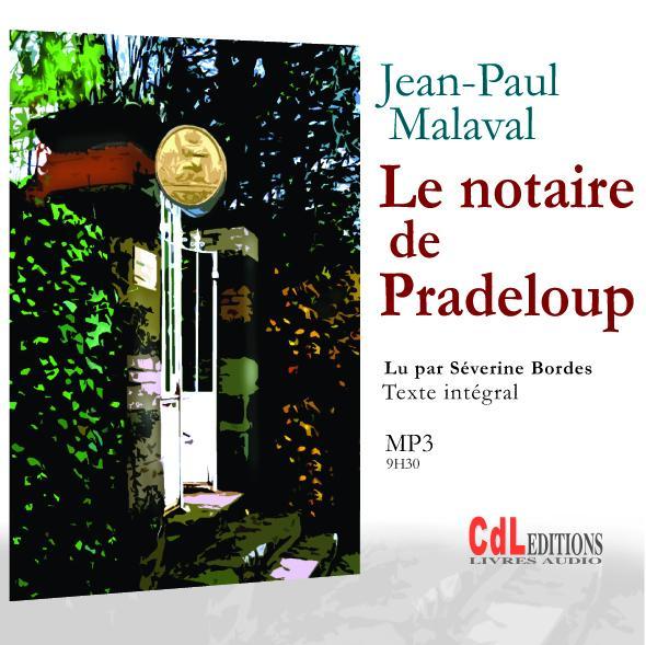 Le notaire de Pradeloup - MP3
