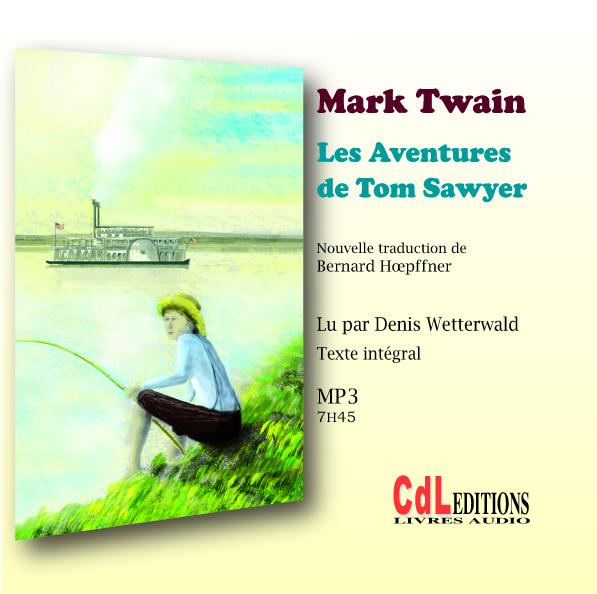 Les Aventures de Tom Sawyer - MP3