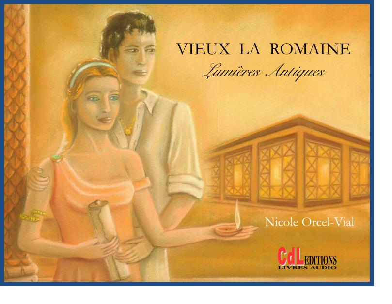 Vieux-la-Romaine, Lumières antiques