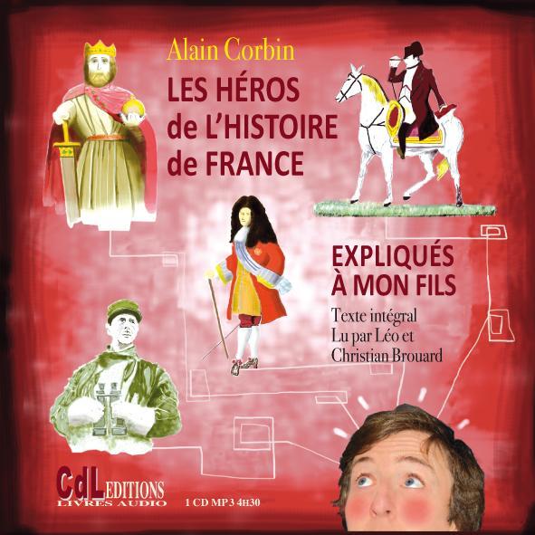Les héros de l'histoire de France