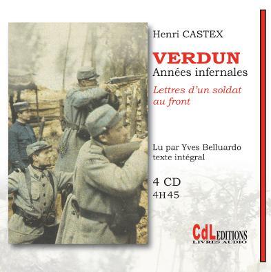 Verdun, années infernales