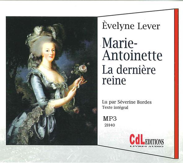 Marie-Antoinette, la dernière reine - MP3