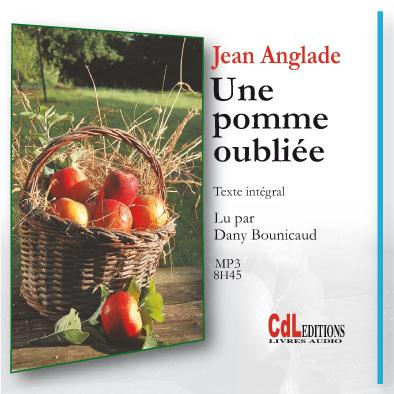 [audio-book] Jean Anglade  Une pomme oubliée