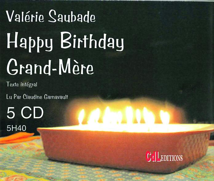 Happy birthday Grand'mère