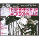 Ténèbres sur Jacksonville - MP3